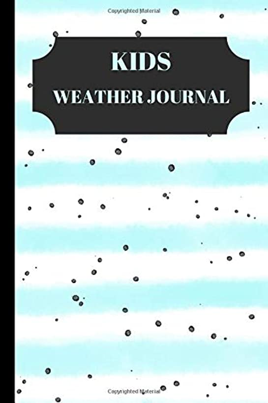 kids weather journal: Daily notebook for Young Backyard Meteorologists to Log, Draw and Write a Story About the Weather