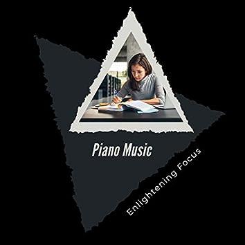 Piano Music Enlightening Focus