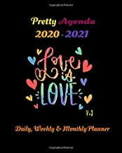 Pretty Agenda 2020-2021 Daily Weekly and Monthly Planner - LOVE IS LOVE V-3: July 2020 to January 2022 |19-month calendar ...