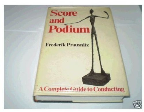 Score and Podium: Complete Guide to Conducting