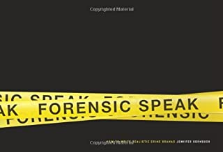 Forensic Speak: How to Write Realistic Crime Dramas