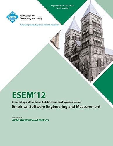 Esem 12 Proceedings of the ACM - IEEE International Symposium on Empirical Software Engineering and Measurement