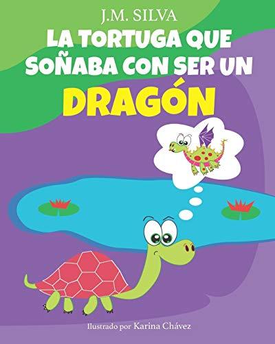 La Tortuga que soñaba con ser un Dragón