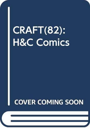 CRAFT(82): H&C Comics