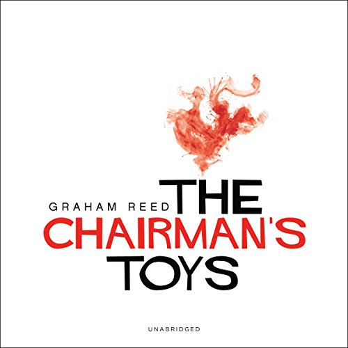 The Chairman's Toys audiobook cover art