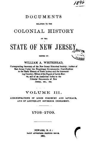 Documents Relating to the Colonial History of the State of New Jersey - Vol. III