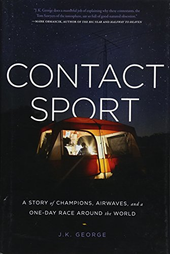 Contact Sport: A Story of Champions, Airwaves, and a One-Day Race around the World