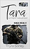 Tara, la mejor casualidad: Saga Seal 2
