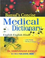 Bansal's Concise..Medical Dictionary