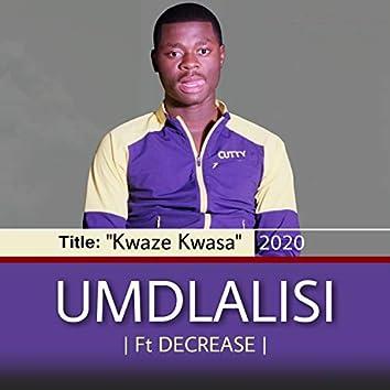 Kwaze Kwasa (feat. Decrease)
