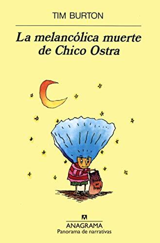 La melancólica muerte de Chico Ostra (Panorama de narrativas)