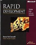 Rapid Development: Taming Wild Software Schedules (Developer Best Practices)