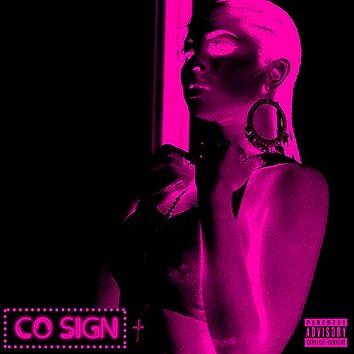 Co Sign (feat. Xpress Aka Djxp & Aman)
