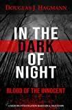 In The Dark Of Night: Blood Of The Innocent