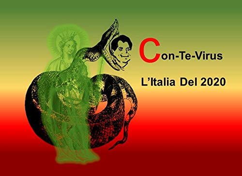 Con-Te-Virus: LItalia del 2020 (Italian Edition) eBook: Dini, Elena: Amazon.es: Tienda Kindle