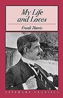 My Life and Loves (Literary Classics)