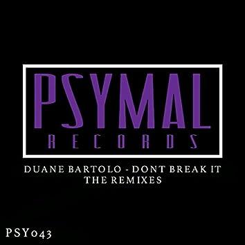 Don't Break It: The Remixes
