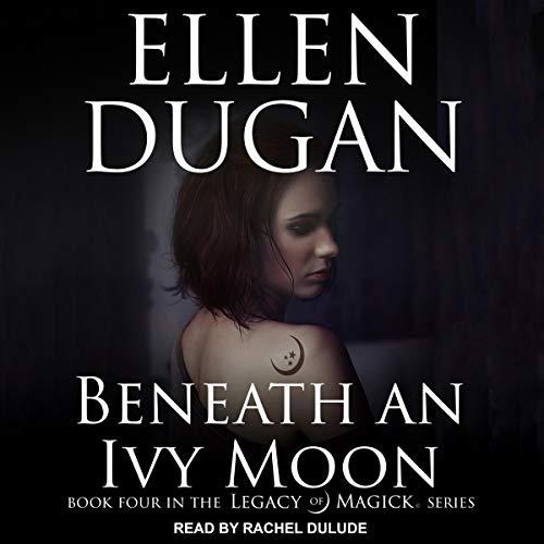 Couverture de Beneath an Ivy Moon