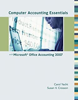 Computer Accounting Essentials with Microsoft Office Accounting 2007 w/ CD