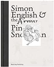 Simon English and the Army Pink Snowman / by Simon English, Fred Mann, Bill Arning, Stella Santacatterina