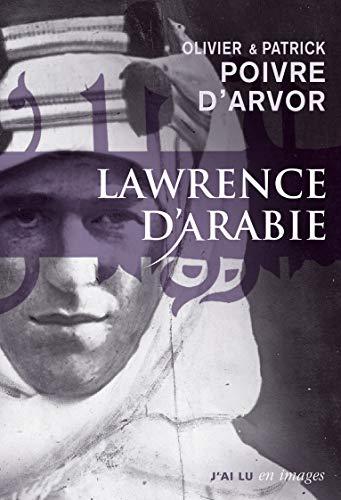Lawrence d'Arabie : La quête du désert