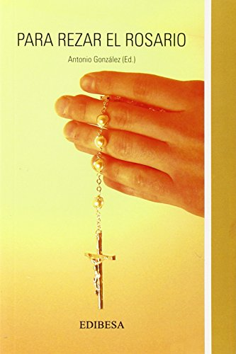 para rezar El Rosario