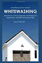 Everything to know about whitewashing Recipes for various purposes, techniques of application, benefits and special tips
