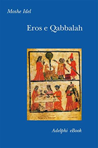 Eros e Qabbalah (Collezione Il ramo d'oro Vol. 48)