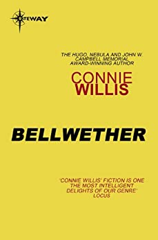 Bellwether by [Connie Willis]