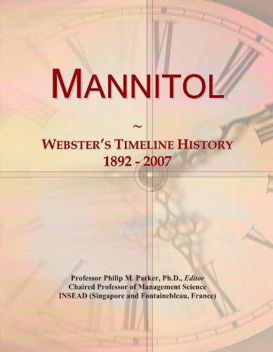 Mannitol: Webster's Timeline History, 1892 - 2007