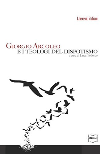 Giorgio Arcoleo e i teologi del dispotismo