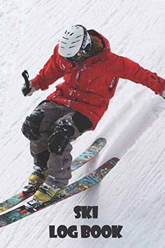 Ski Log Book: 6x9 Journal with over 50 preprinted days on the slopes.   Snowboard / Ski Alpine Diary for the winter holidays   Snowboard & Ski Journal ... for winter enthusiasts and slope heroes