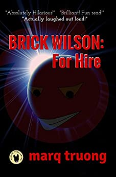 BRICK WILSON: For Hire by [Marq Truong]