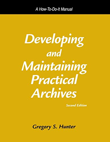 Developing and Maintaining Practical Archives: A...