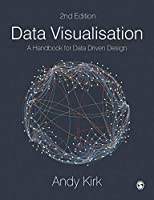 Data Visualisation: A Handbook for Data Driven Design, 2nd Edition Front Cover