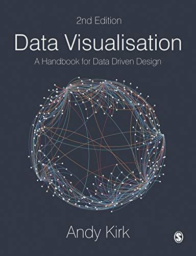 Data Visualisation: A Handbook for Data Driven Design (NULL)