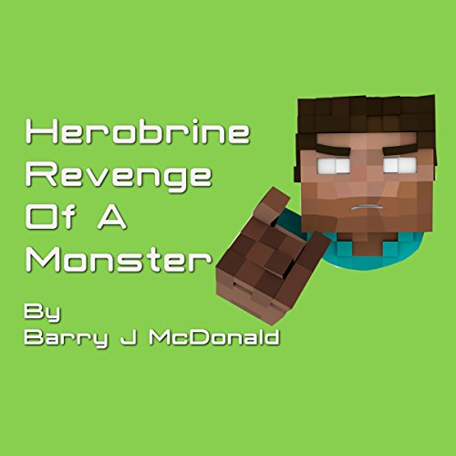 Herobrine Revenge of a Monster audiobook cover art