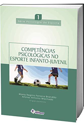 Competência psicológicas no esporte infanto-juvenil: 1