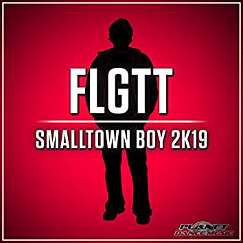 Smalltown Boy 2K19