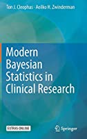 Modern Bayesian Statistics in Clinical Research