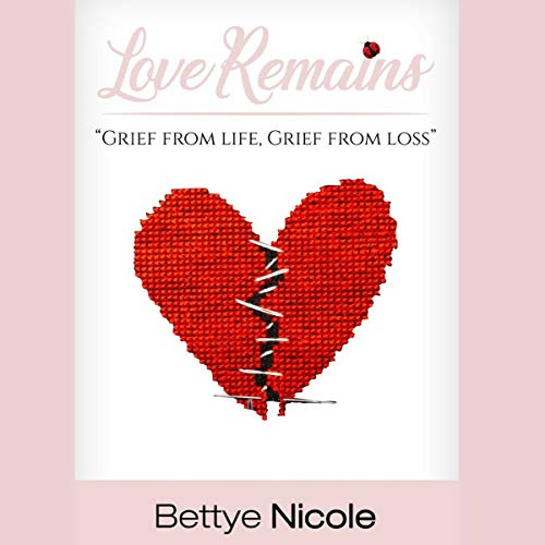 Love Remains audiobook cover art