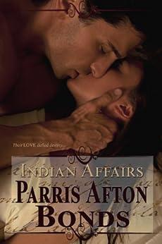 Indian Affairs (historical romance) by [Parris Afton Bonds]