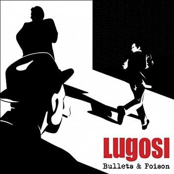 Bullets & Poison