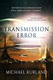 Transmission Error: A Science-fiction romance