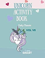 Unicorn Activity Book: Unicorn Daily Planner Magical Unicorn Daily Planner for Girls, Boys, and Anyone Who Loves Unicorns 100 pages to write in