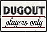 NOVCO Dugout Players Only Novelty Funny Tin Sign Sign Targa vintage per casa, bar, cucina, fattoria, decorazione da parete, in metallo, 20 x 30 cm