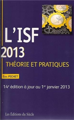 L'ISF 2013 : Théorie et pratiques