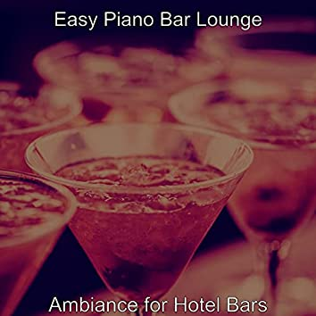 Ambiance for Hotel Bars