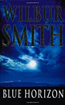 Blue Horizon (The Courtneys) by Wilbur Smith (2003-03-07)