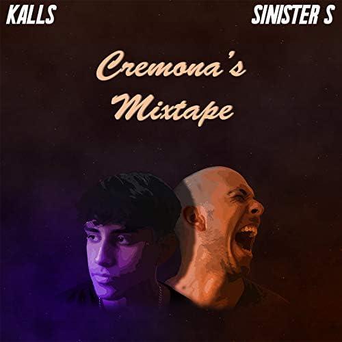 Sinister S & Kalls